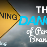 The Danger of Personal Branding