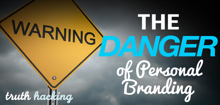 The-Danger-of-Personal-Branding