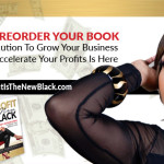 Book Excerpt #2 – Profit Is The New Black: Key Action Steps To Boost Your Bottom Line