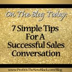 7 Tips For A Successful Sales Conversation